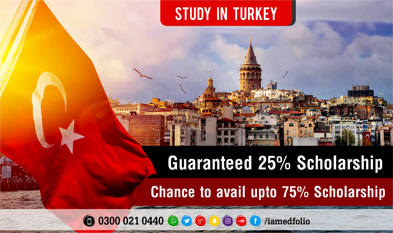 get admission in turkey with scholarship from karachi with edfolio the best education consultant in karachi