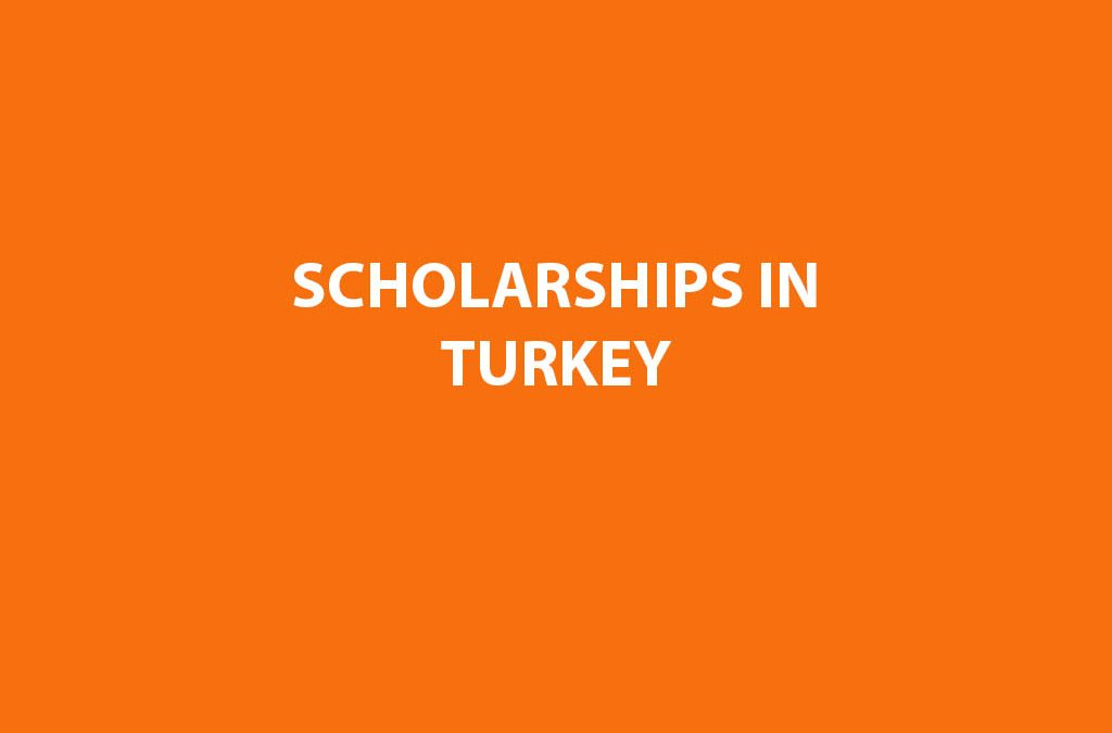 Scholarships In TURKEY