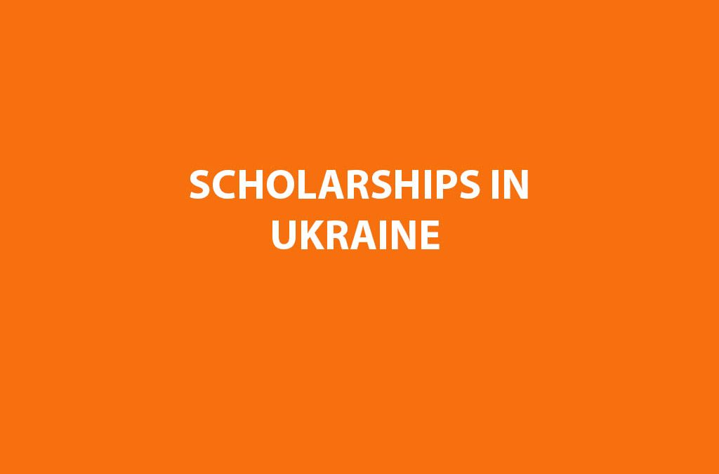 Scholarships In UKRAINE